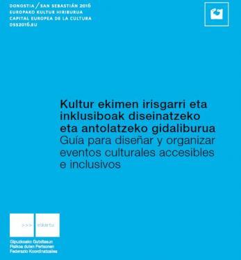 Herramientas para diseñar y organizar eventos culturales accesibles e inclusivos