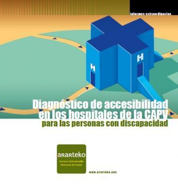 Diagnóstico de accesibilidad en los hospitales de la CAPV para las personas con discapacidad